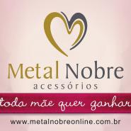 Vt Metal Nobre Dia das Mães